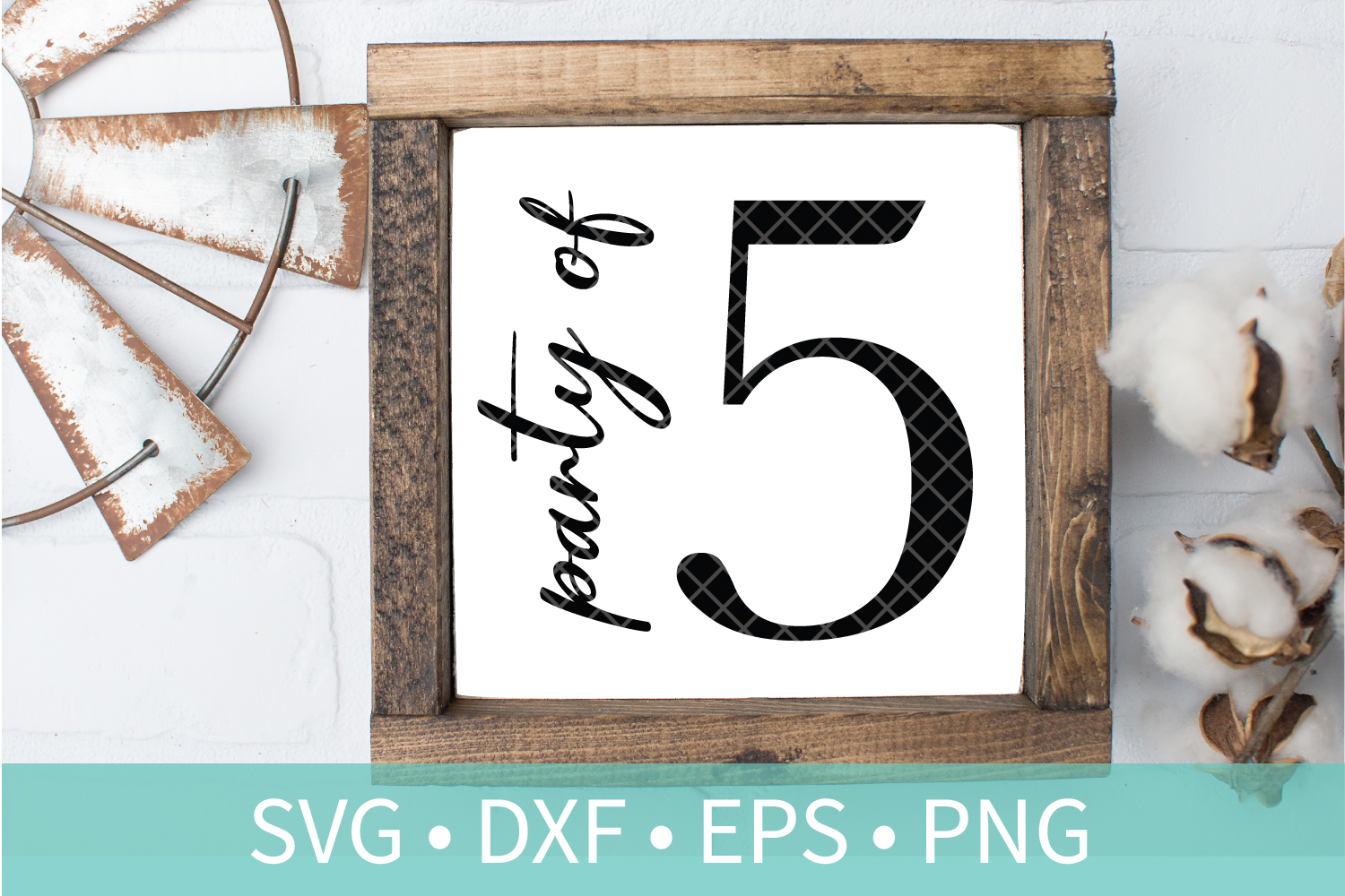 Party of 5 Family Sign SVG DXF EPS PNG Clipart Cut File example image 1