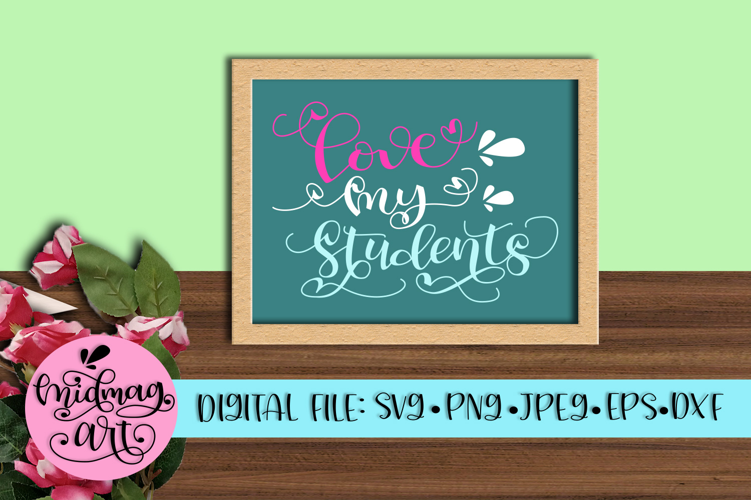 Love my students svg, png, jpeg, eps and png example image 2