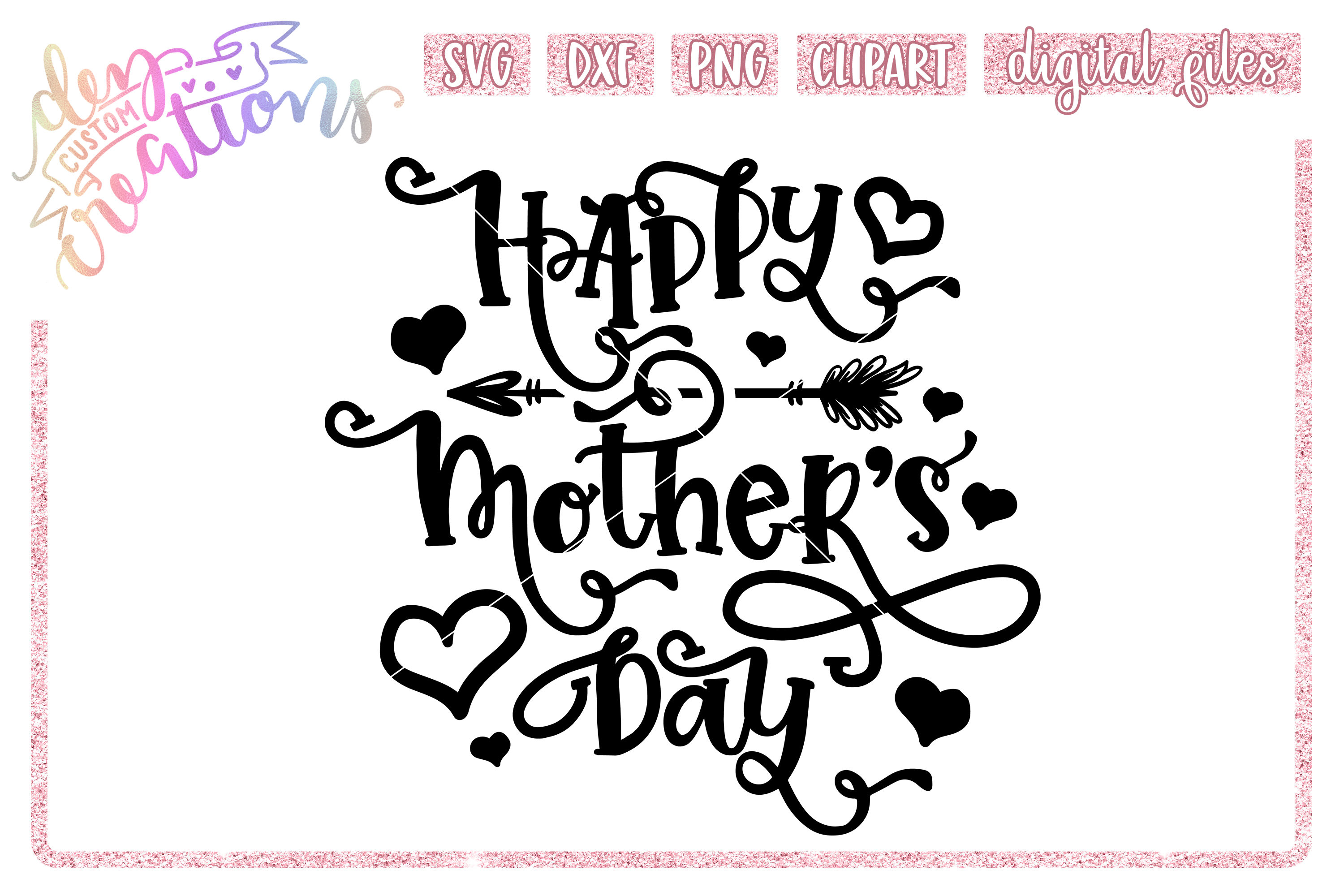 Happy Mother's Day - SVG DXF PNG - Digital Craft File example image 1