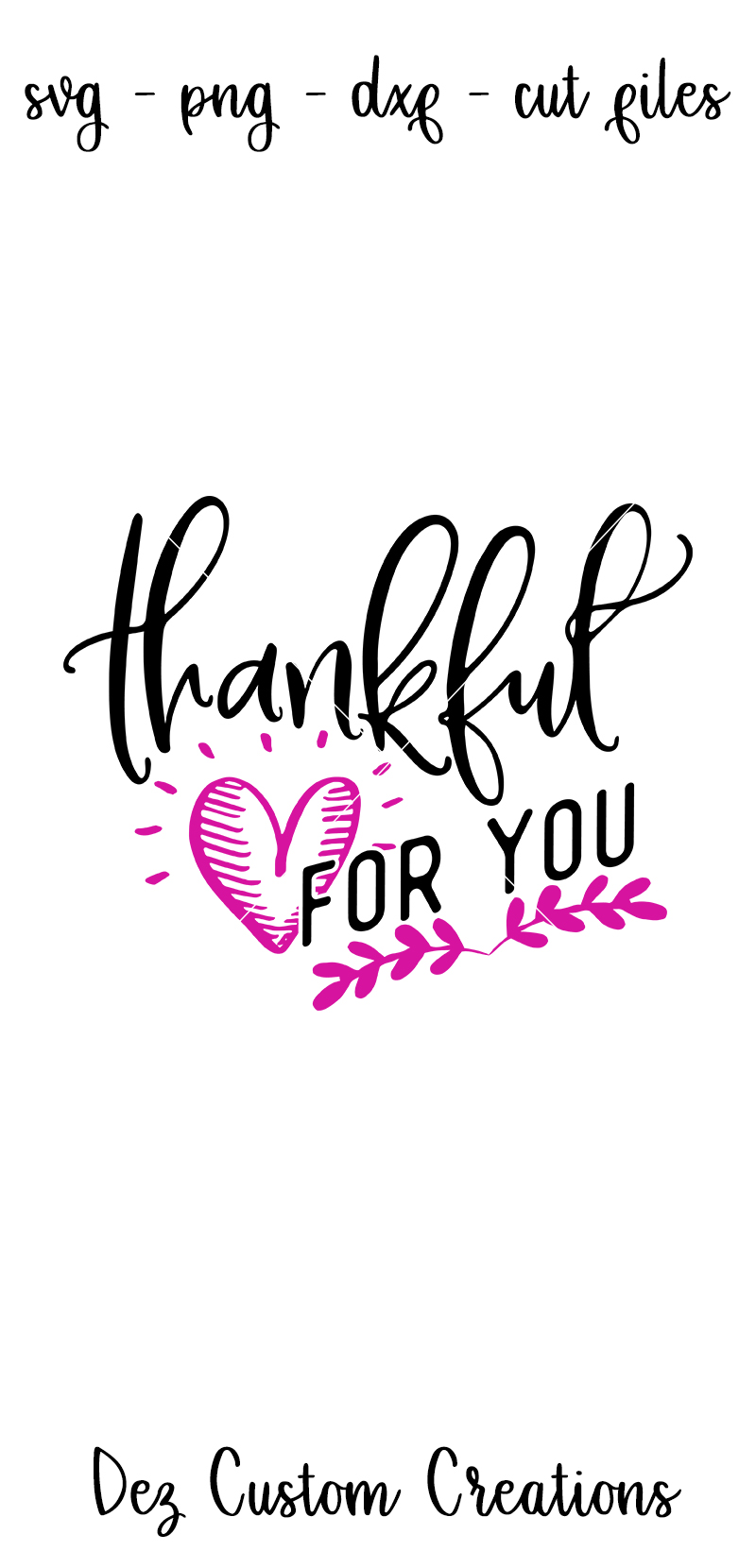 Thankful For You - SVG DXF PNG File example image 3