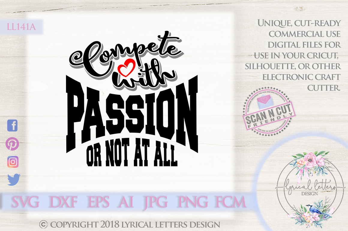 Compete With Passion Or Not At All Sports SVG DXF LL141A example image 1