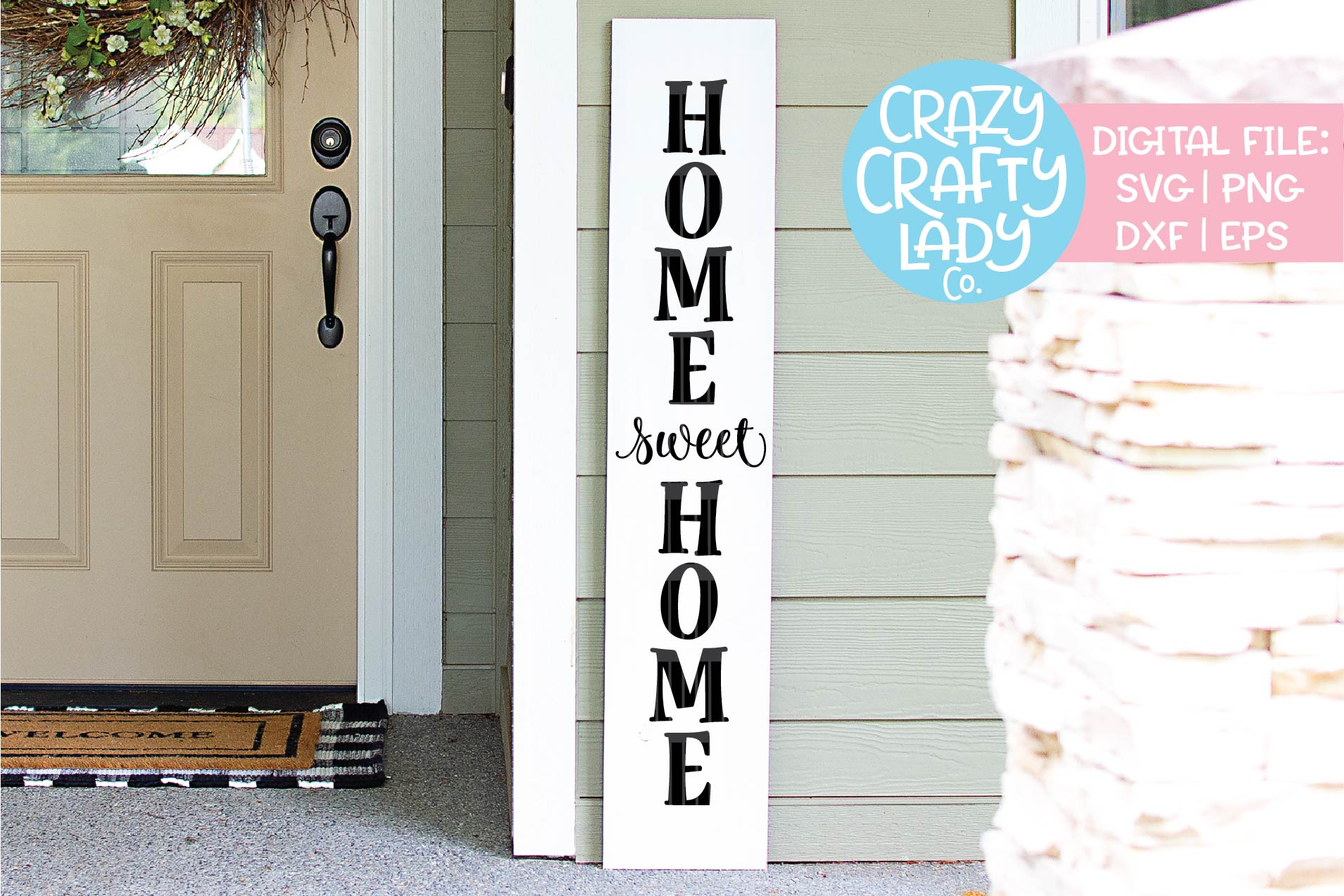 Home Sweet Home Porch Sign SVG DXF EPS PNG Cut File example image 1
