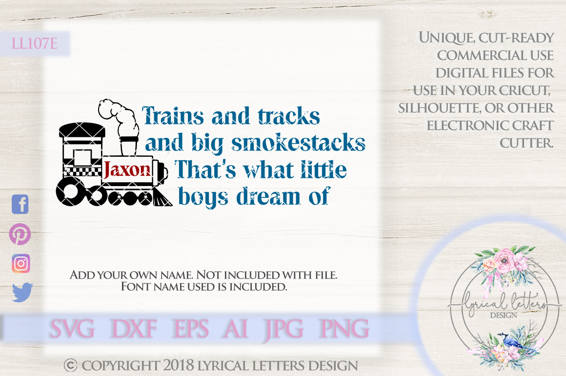 Trains and Tracks and Big Smokestacks That's What Little Boys Dream Of Cutting File LL107E  SVG DXF EPS AI JPG PNG example image 1