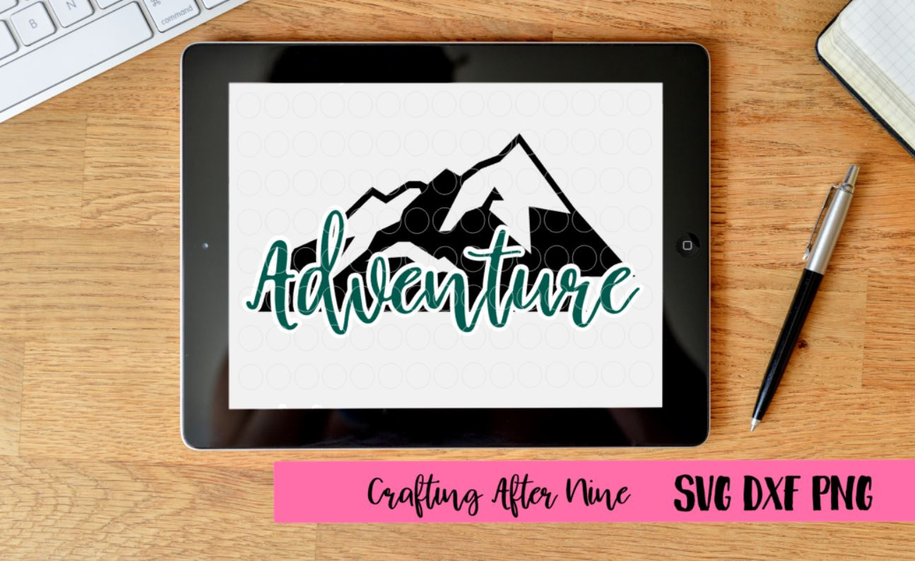 Adventure, Quote Svg, Moutains Svg example image 1