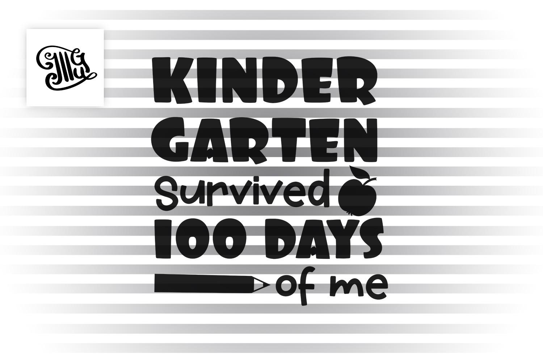 Kindergarten survived 100 days of me svg example image 2