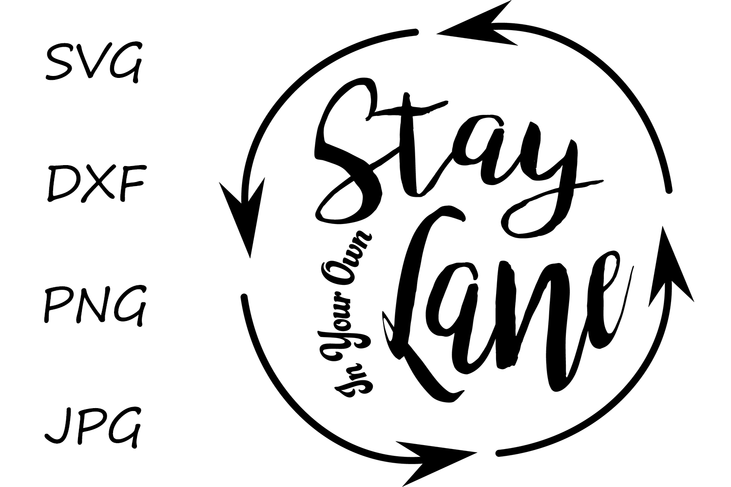 Stay In Your Own Lane example image 2