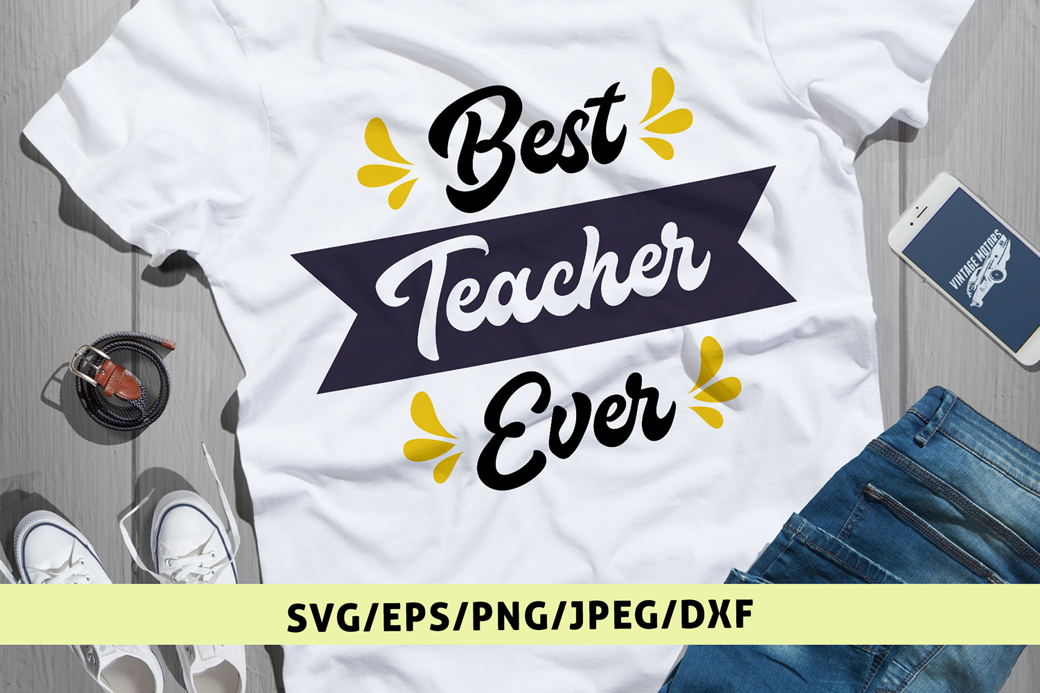 Best Teacher Ever - Teacher SVG EPS DXF PNG Cutting Files example image 1