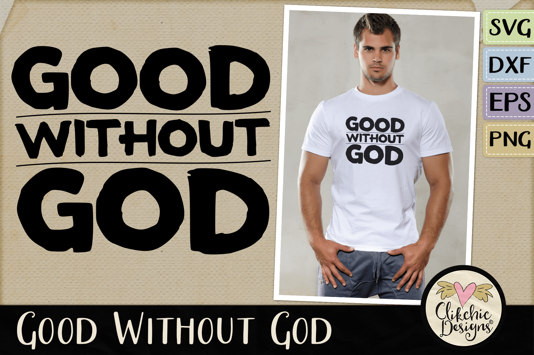 Good Without God SVG & DXF Cutting file example image 1