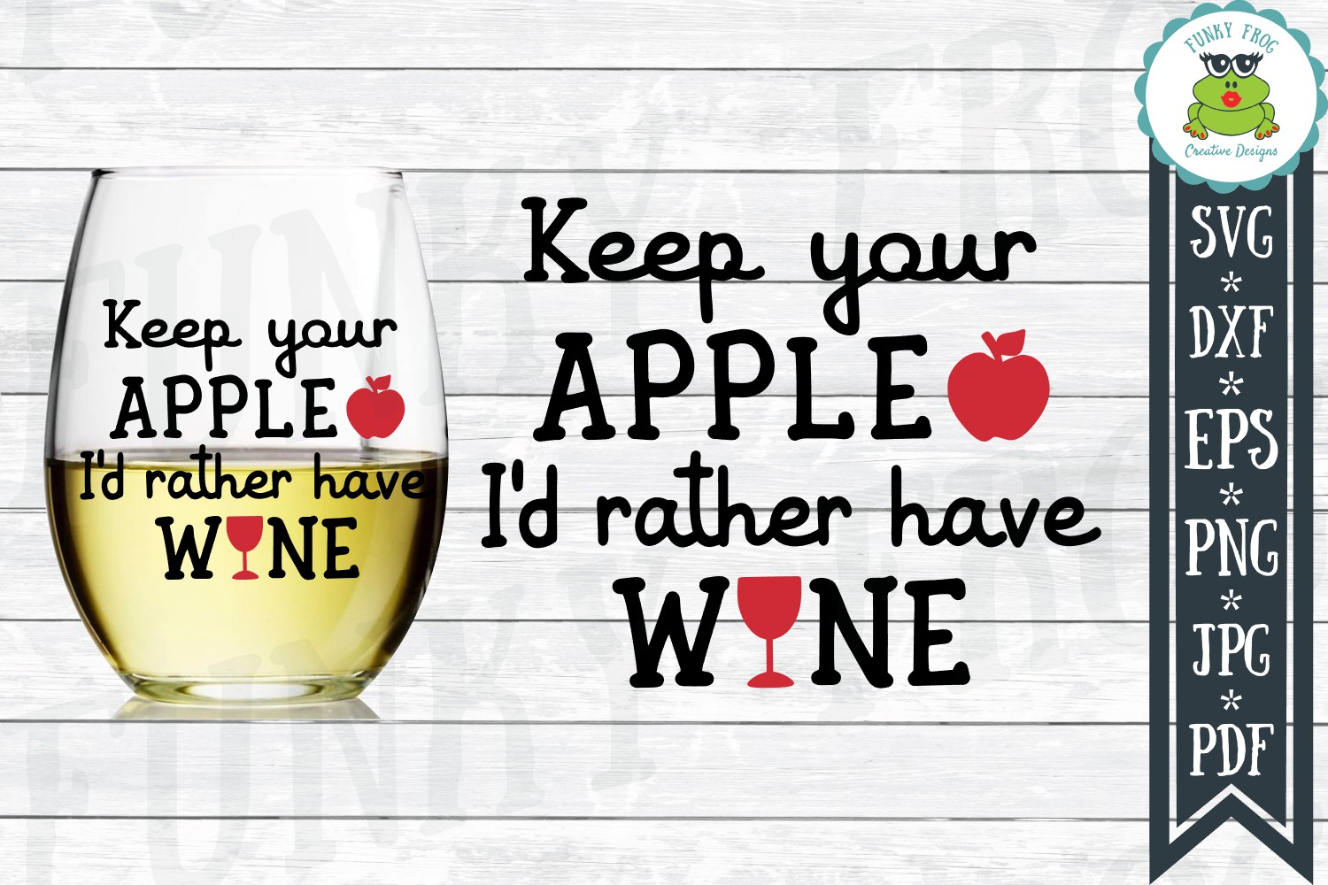 Keep Your Apple I'd Rather Have Wine - Teacher SVG Cut File example image 1
