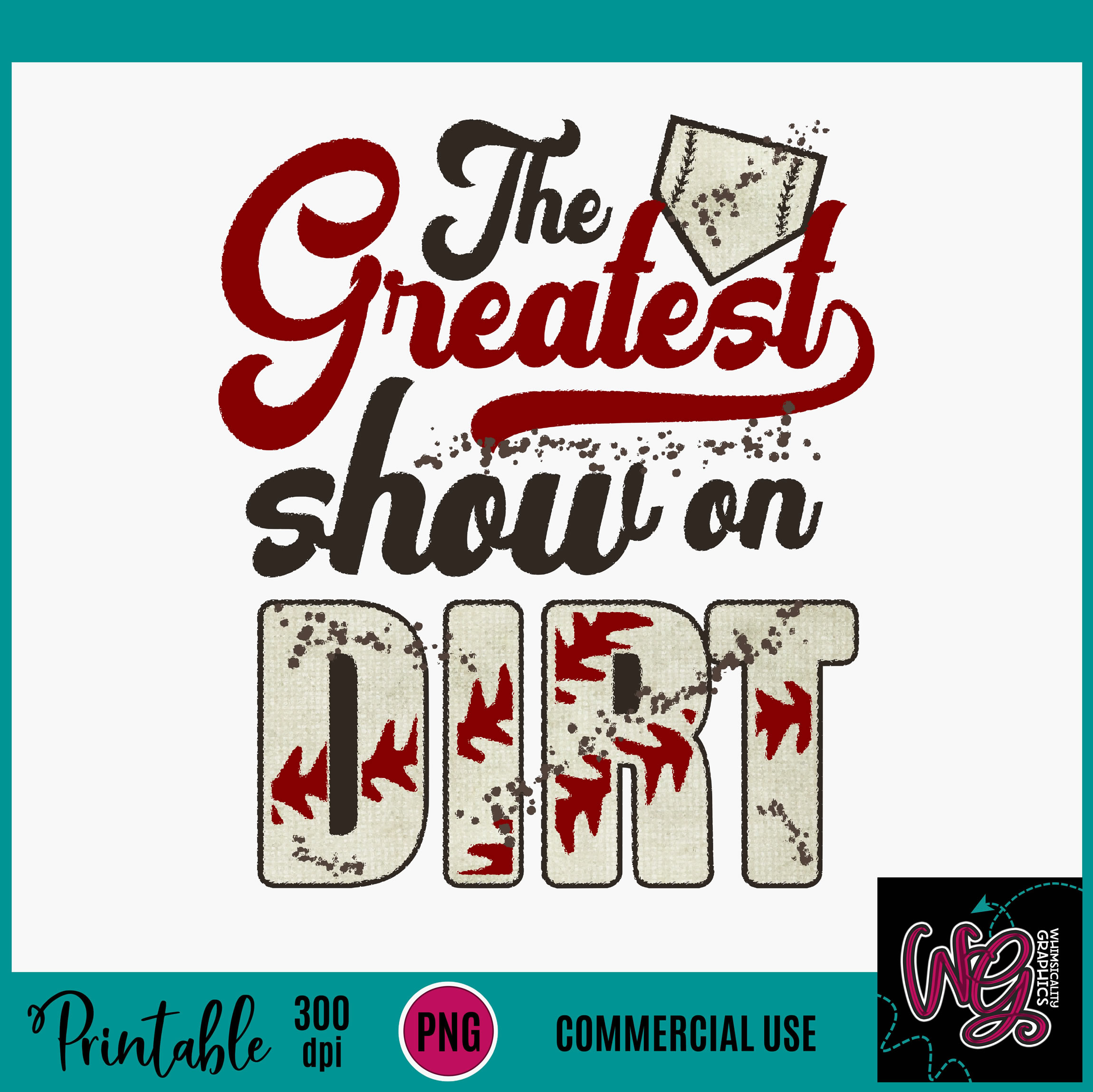 Greatest Show On Dirt Baseball Sublimation Printable example image 2