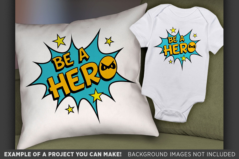 Be A Hero SVG - Be A Hero SVG File - Kid Shirt Design - 1025 example image 2