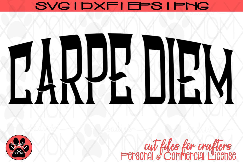 Carpe Diem - Distressed & Smooth | SVG Cut File example image 3