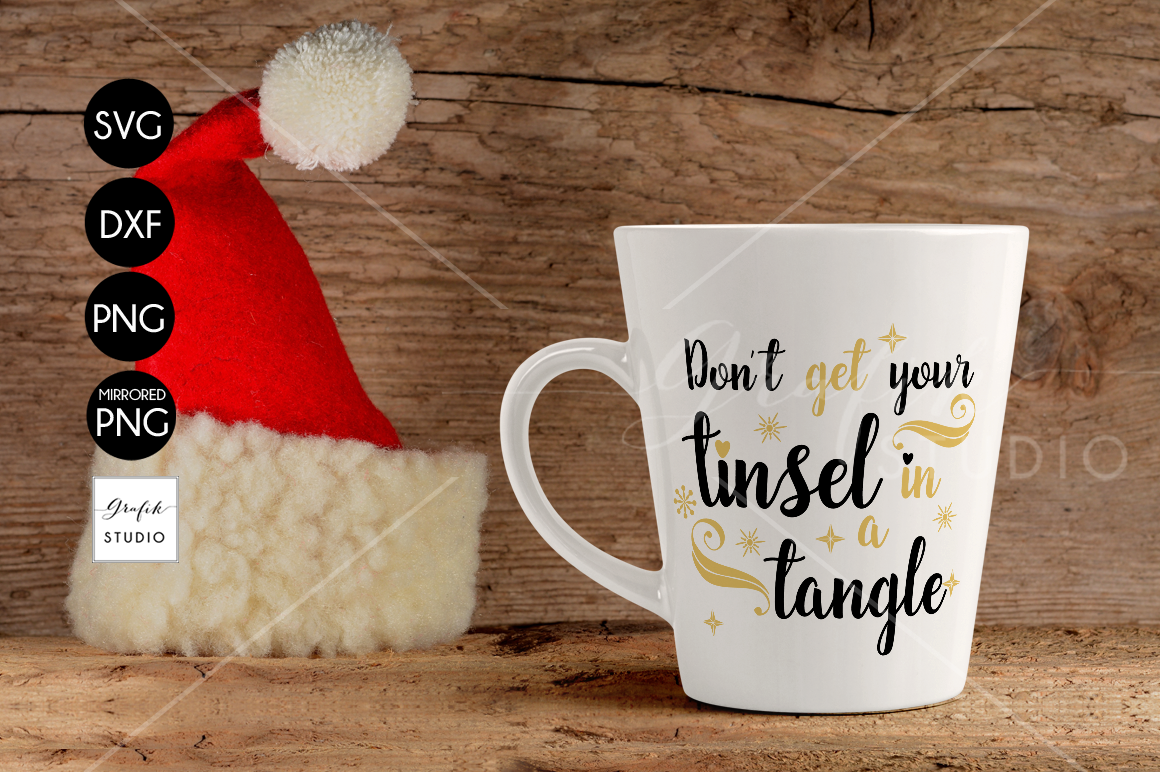 Don't get your tinsel in a tangle CHRISTMAS SVG for Cricut example image 1