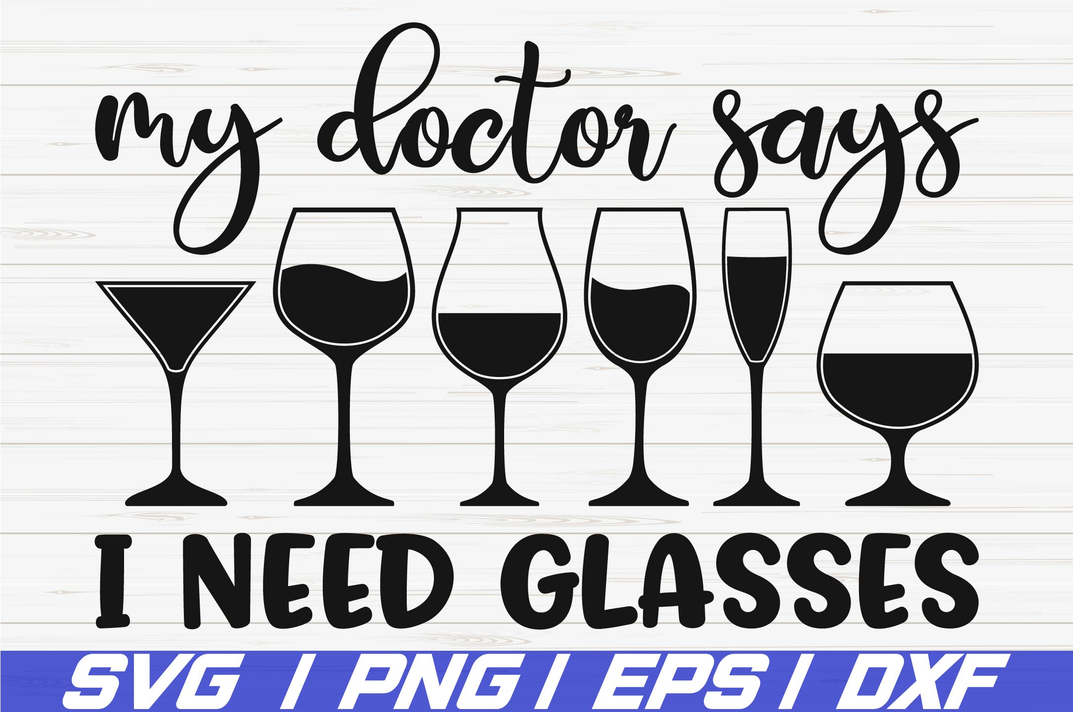 My Doctor Says I Need Glasses SVG / Cut File / Cricut example image 1
