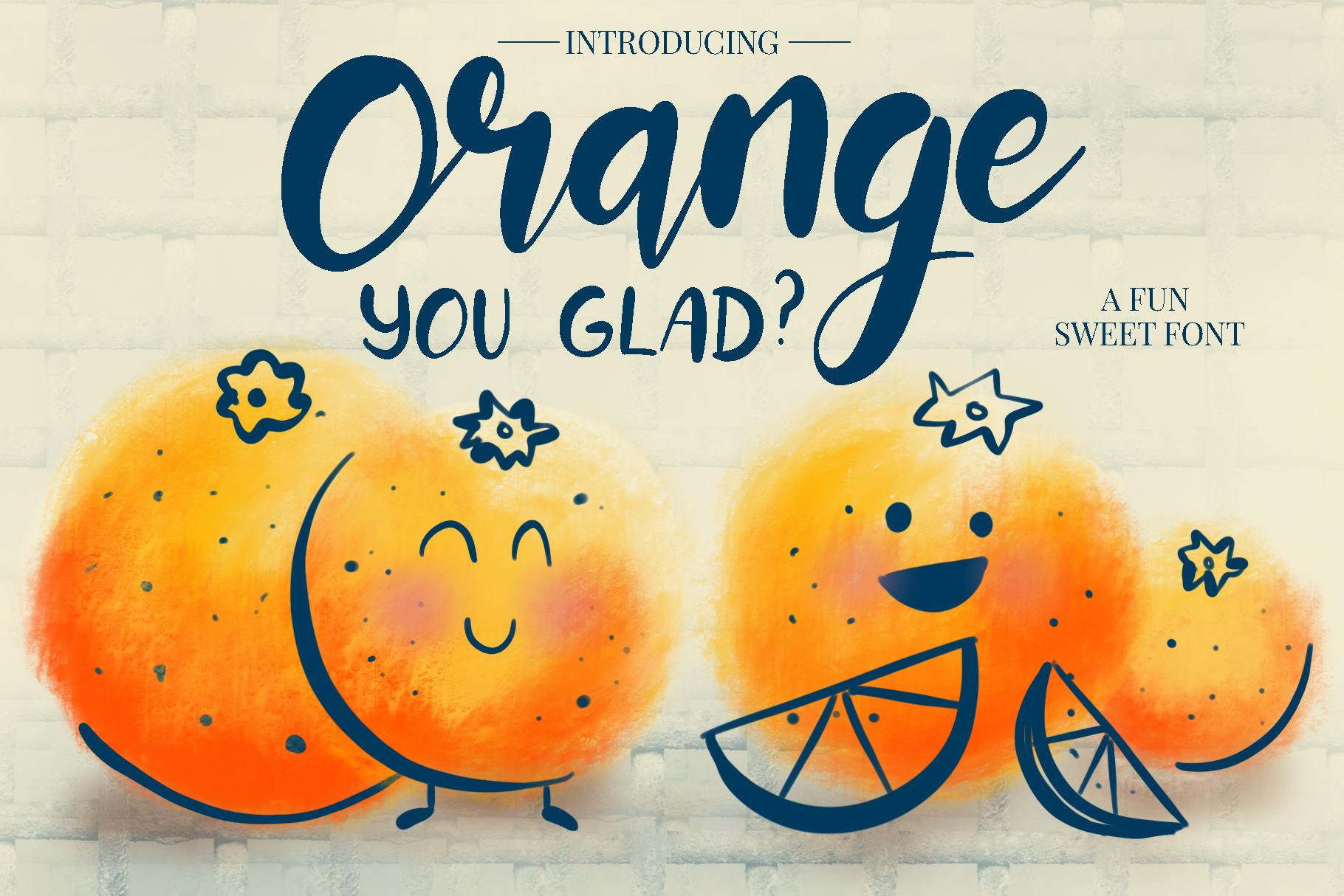 Orange You Glad? Font example image 1