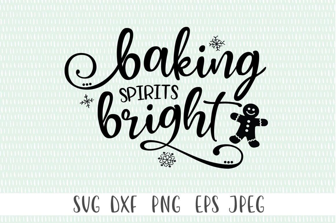 Christmas Baking SVG - Baking Spirits Bright example image 1