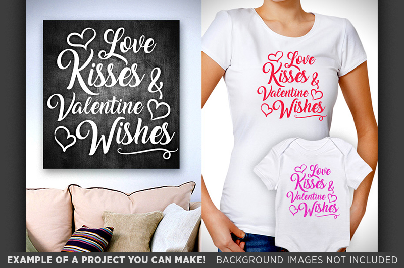 Love Kisses and Valentines Wishes SVG - Valentines - 1502 example image 3