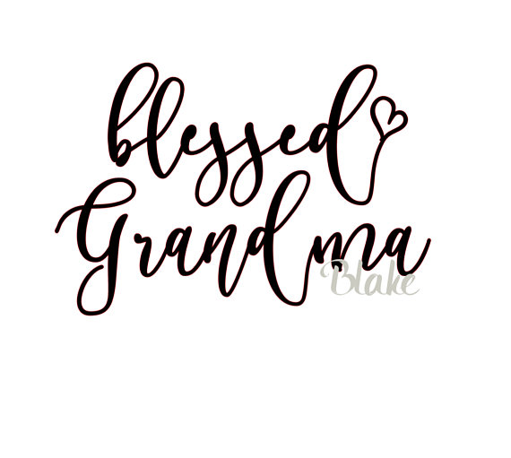 Blessed Grandma Svg Mother S Day Grandparent S Day Svg Cut