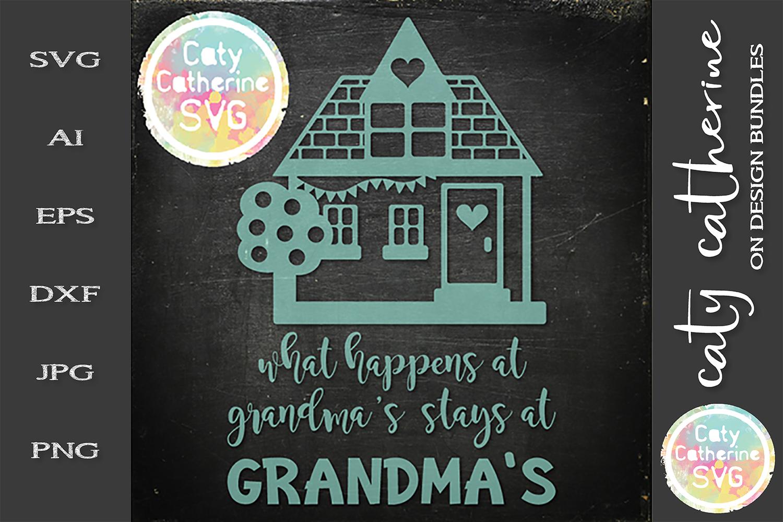What Happens At Grandma's Stays At Grandma's SVG Cut File example image 1