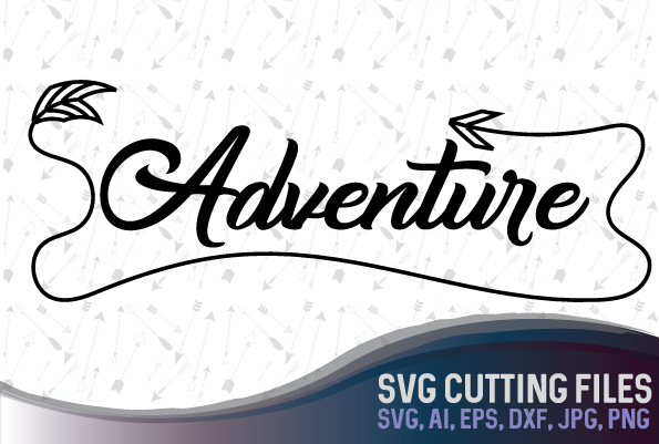 Adventure - travel lover design, suitable for cutting SVG, EPS, PNG, AI, JPG, DXF example image 1