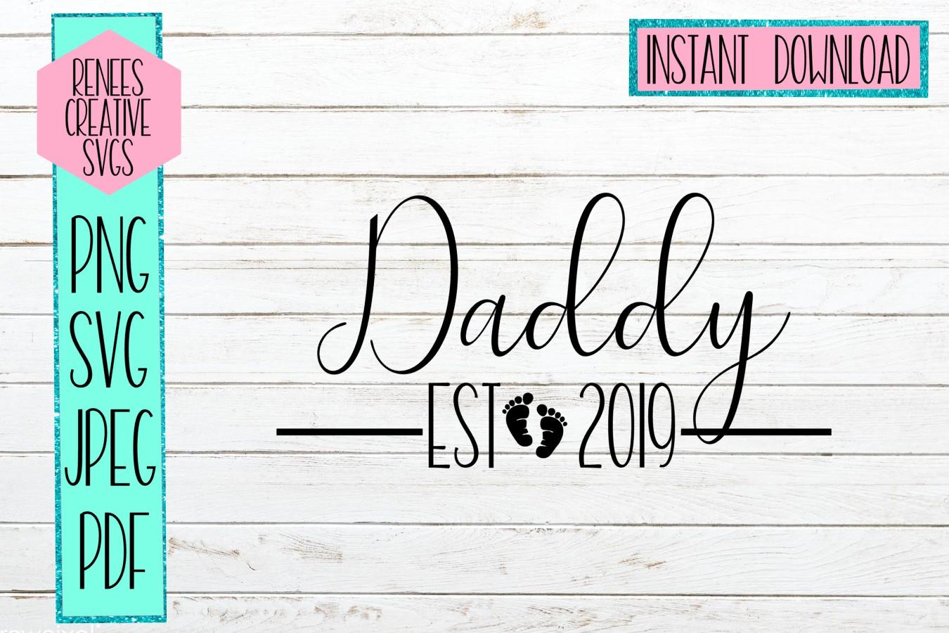 Daddy Est 2019 | New parents | SVG Cut File example image 1