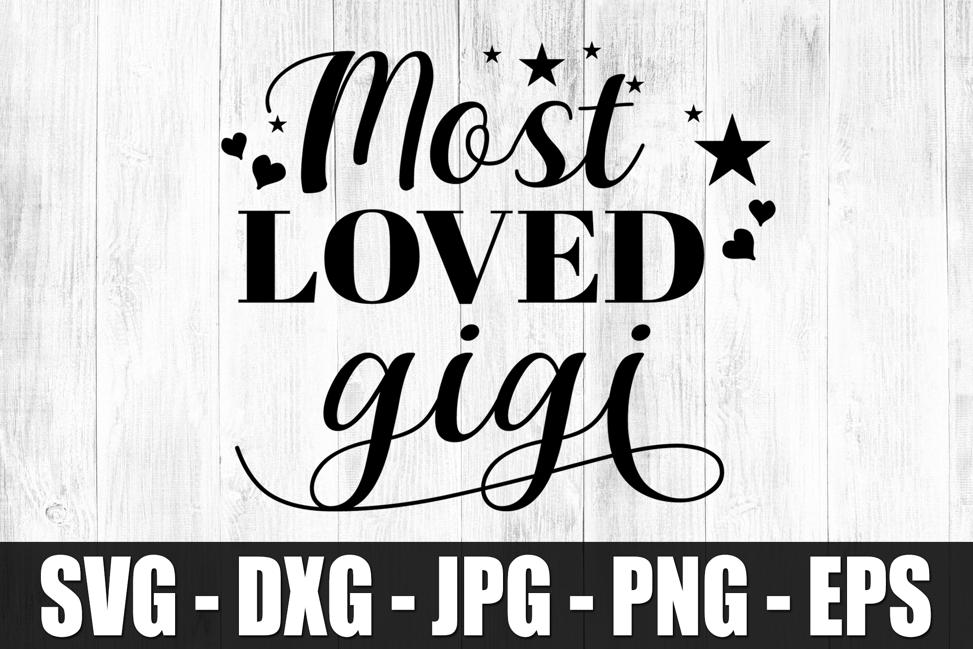 Most Loved Gigi SVG DXF EPS Most Loved Grandma Shirt Cute example image 2