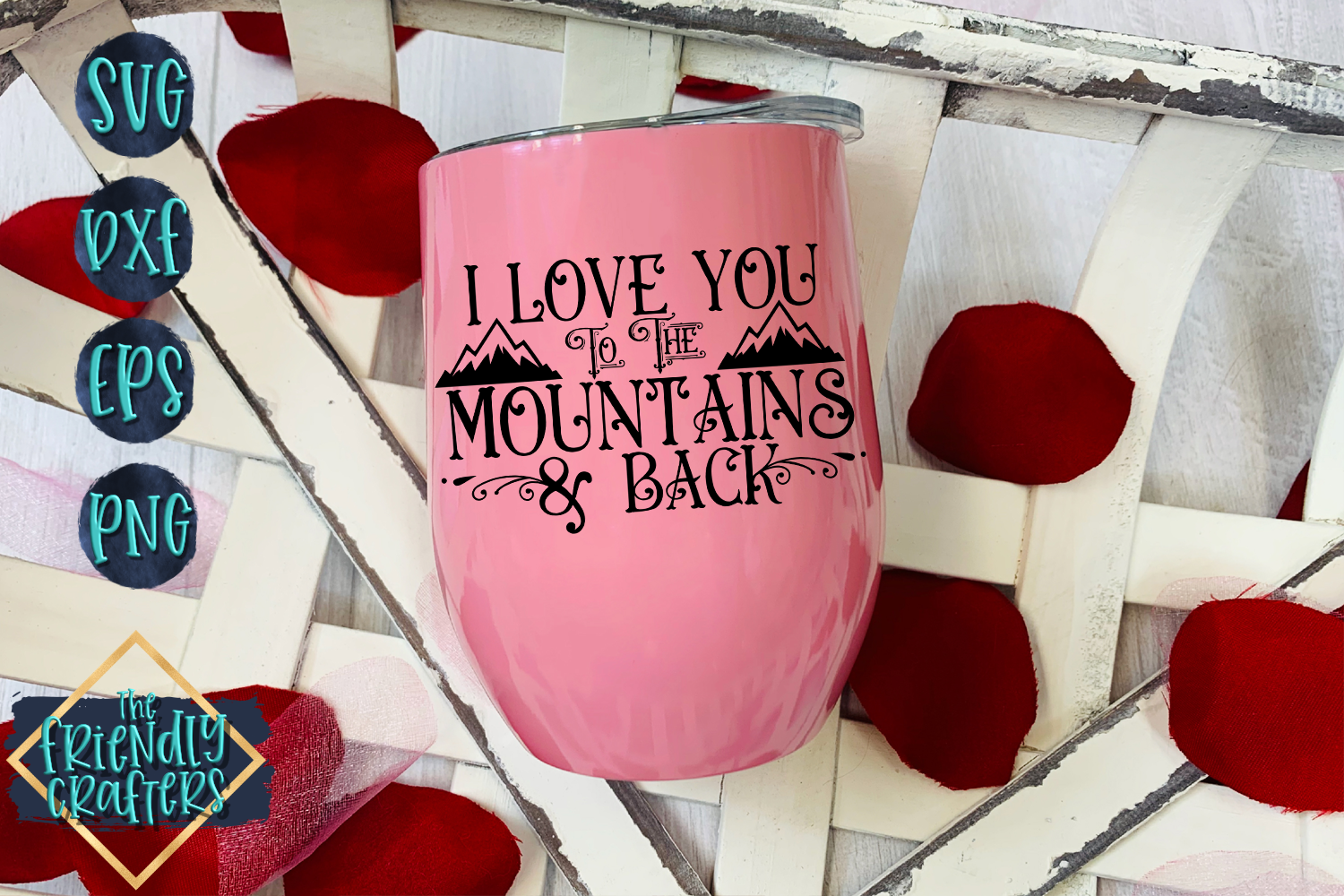 I Love You To The Mountains & Back example image 2