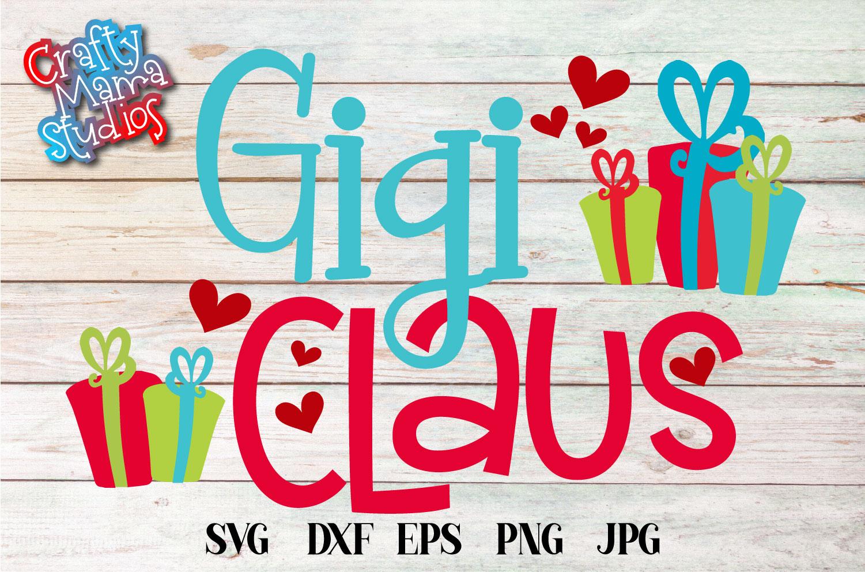 Christmas SVG, Gigi Claus, Santa Claus Grandma Sublimation example image 2