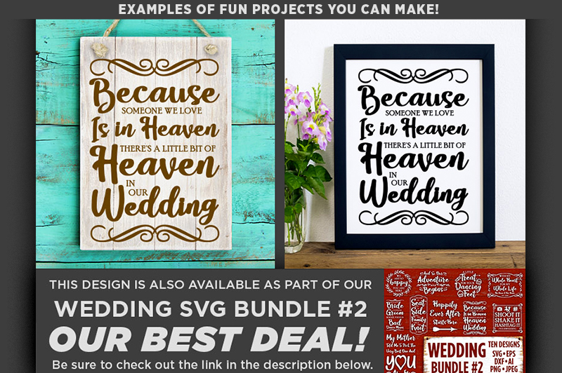 Because Someone We Love is in Heaven in Our SVG - 5516 example image 3