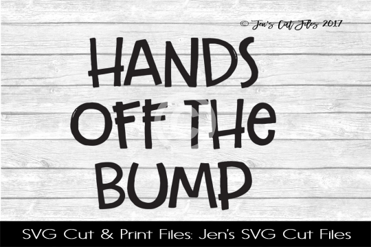 Hands Off The Bump SVG Cut File example image 1