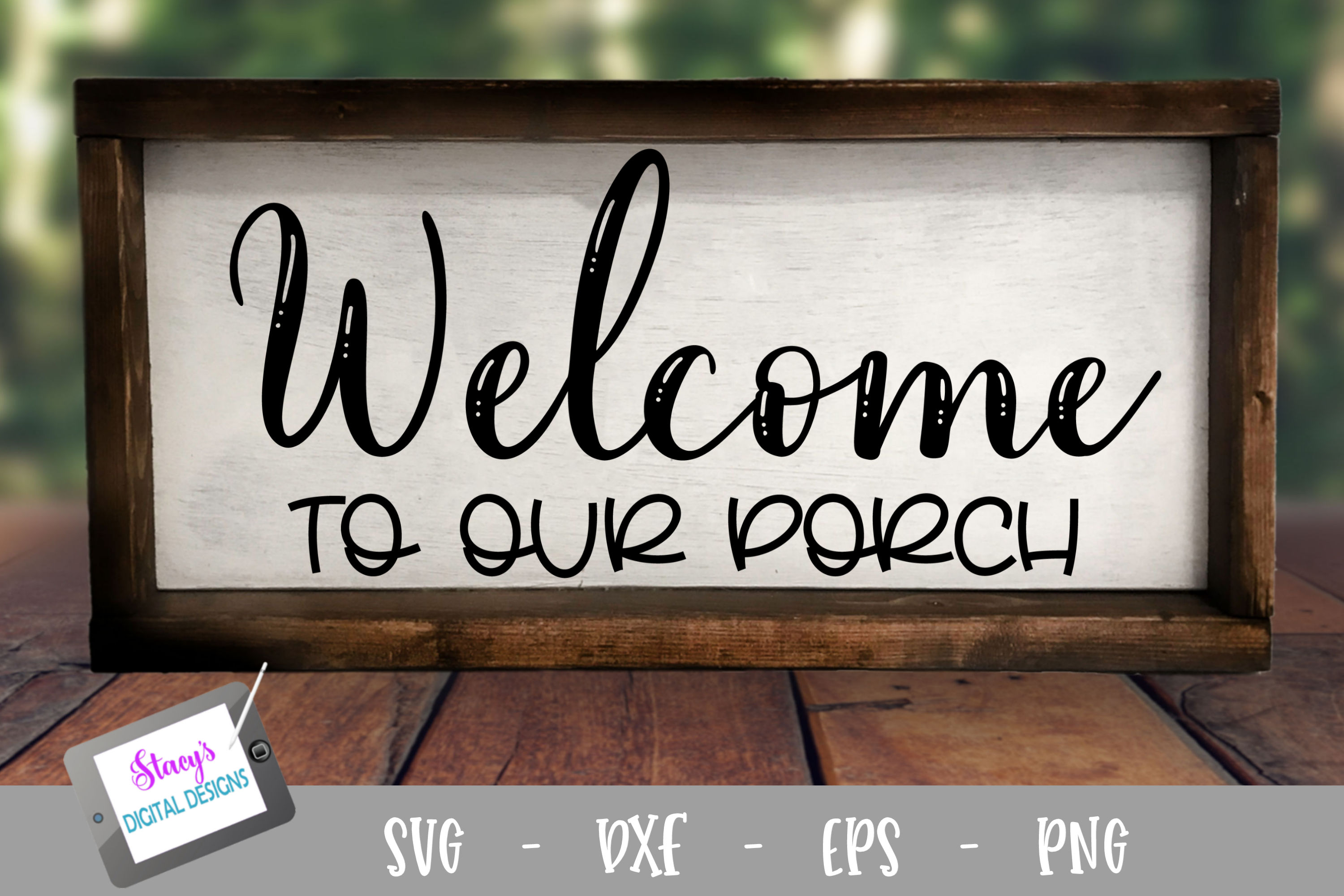 Welcome to our porch SVG - Porch sign SVG example image 1