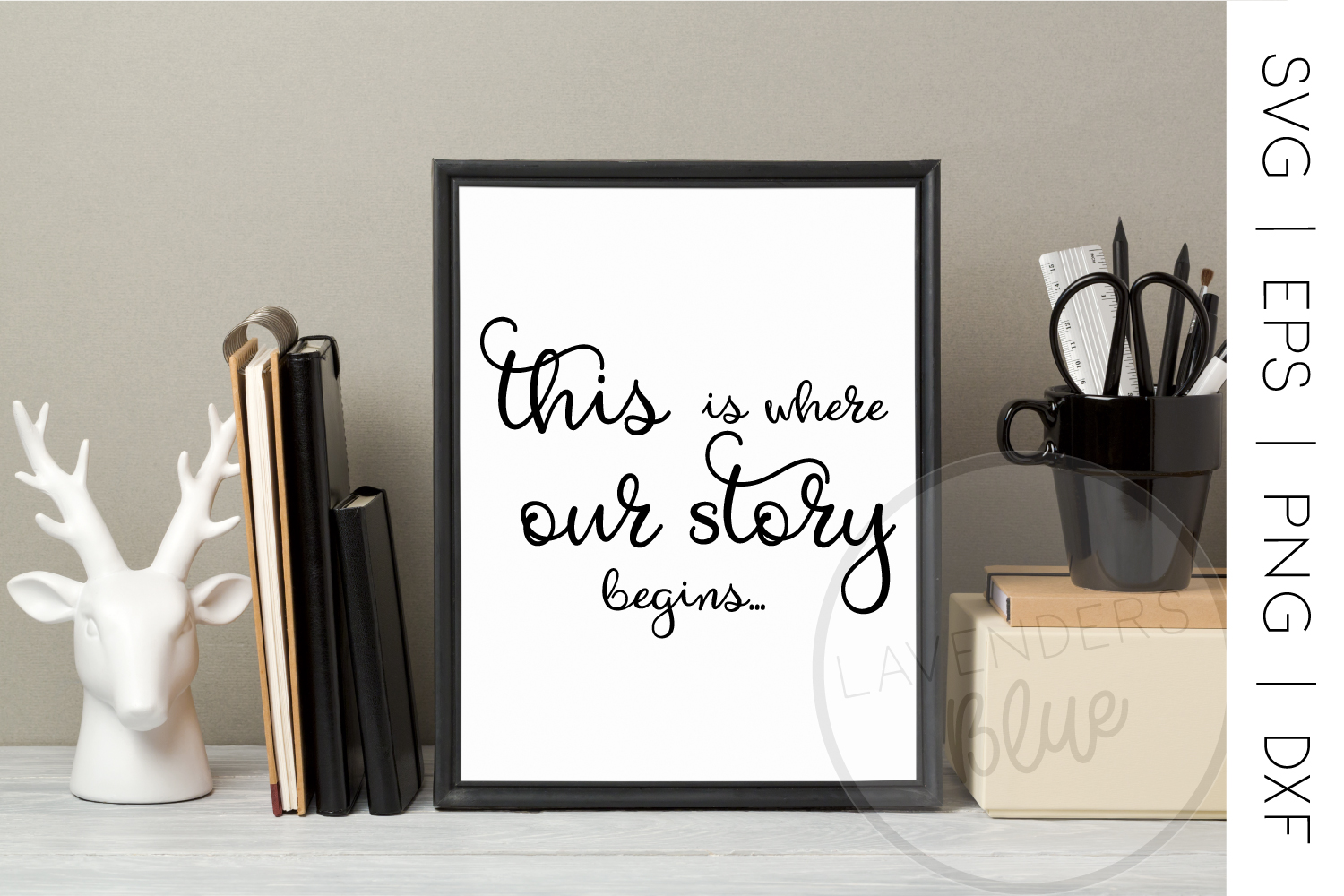 Love Story | SVG Quote | EPS | PNG Quote example image 1