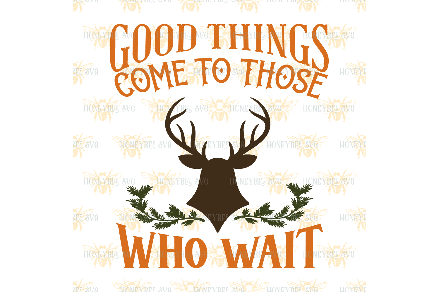 Good Things Come To Those Who Wait Deer svg example image 2