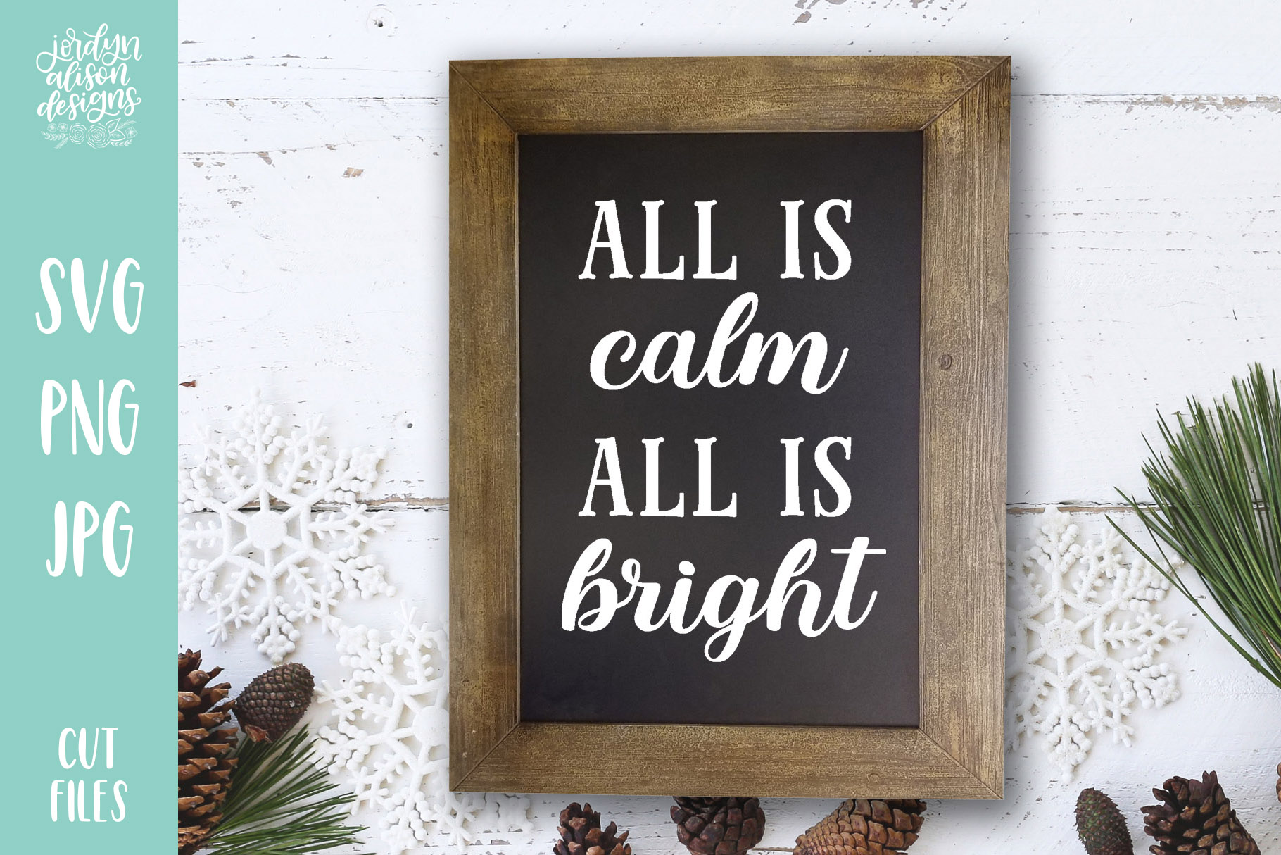 All Is Calm All Is Bright, Christmas Holiday SVG Cut File example image 1