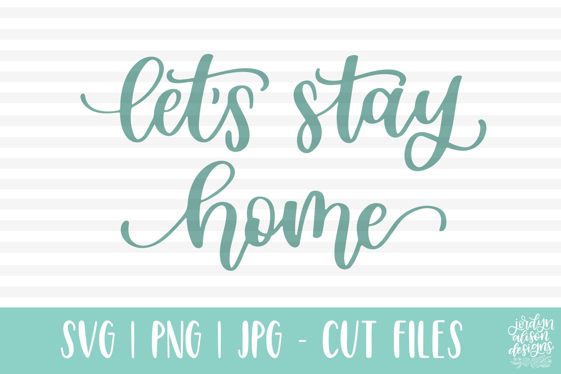 Lets Stay Home, Hand Lettered SVG Cut File example image 4