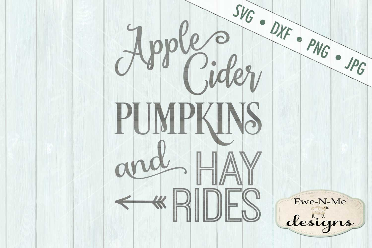 Apple Cider Pumpkins Hay Rides Fall Autumn SVG DXF Files example image 2