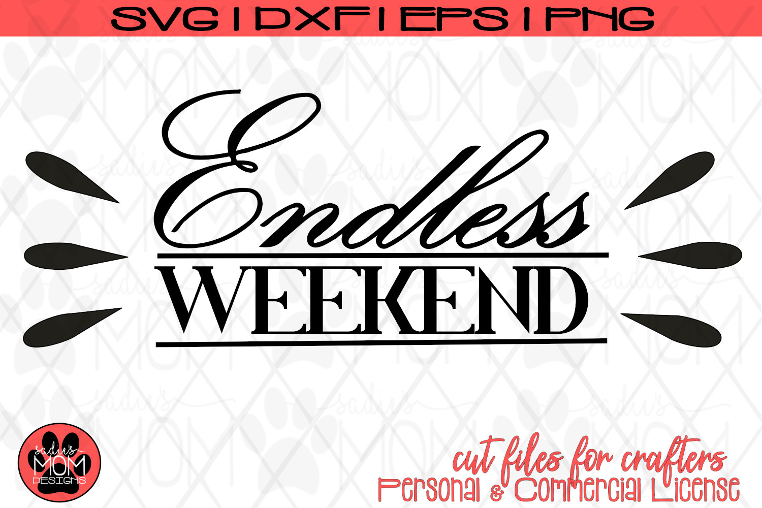 Endless Weekend | Vacation/Retirement/Summer SVG Cut File example image 2