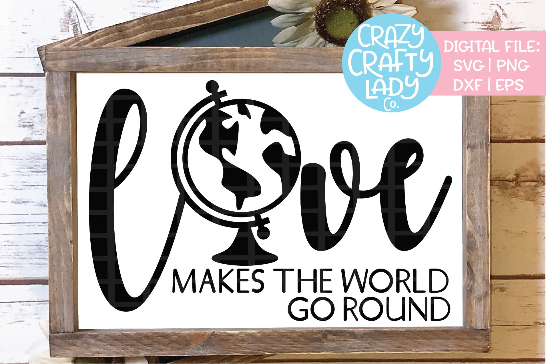 Love Makes the World Go Round SVG DXF EPS PNG Cut File example image 1
