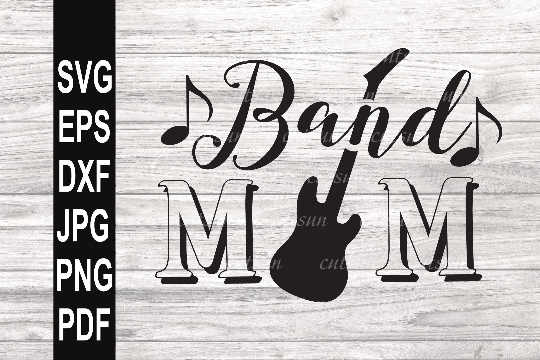Band Mom SVG   Band Mom Guitar SVG example image 1