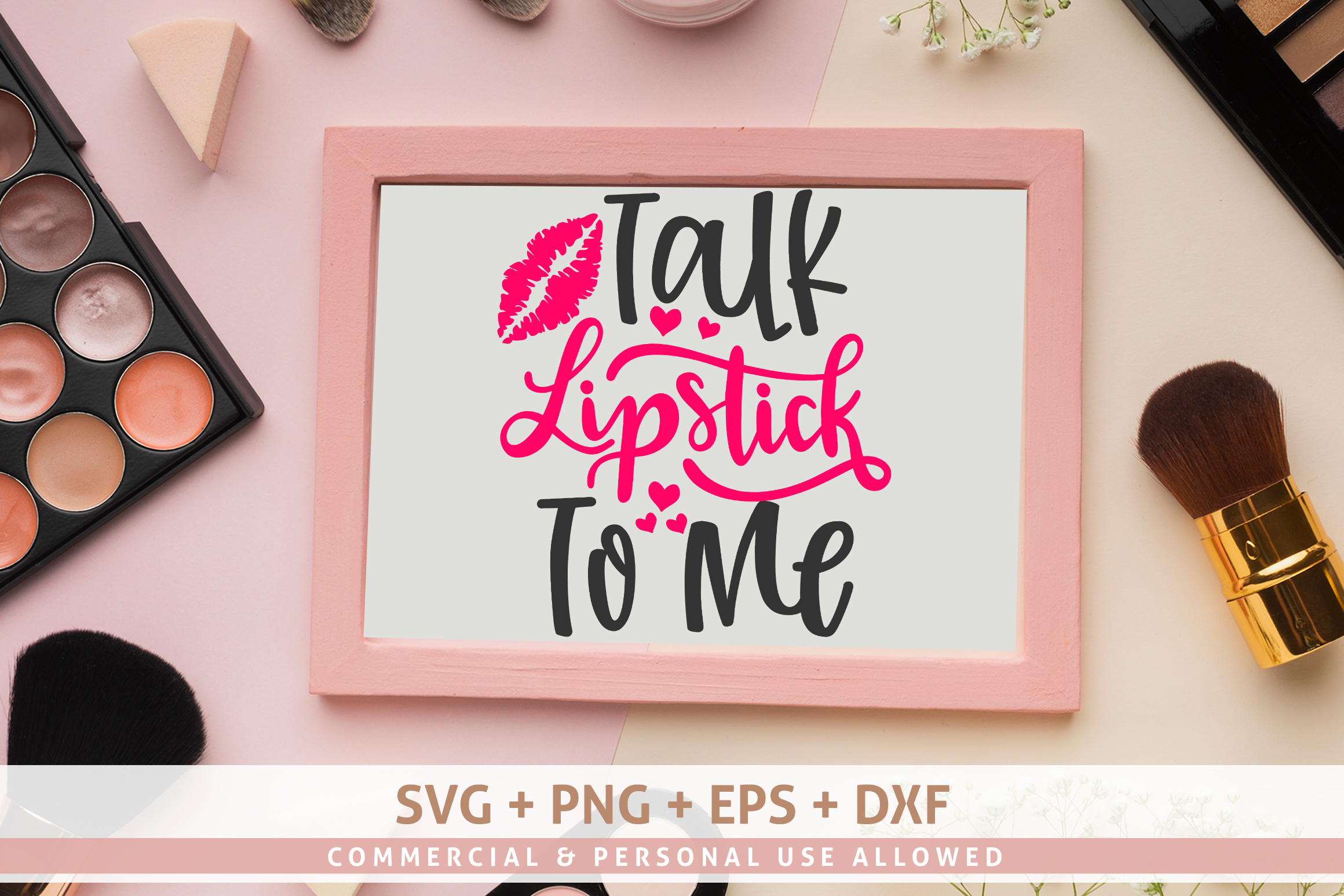 Talk Lipstick To Me SVG example image 1