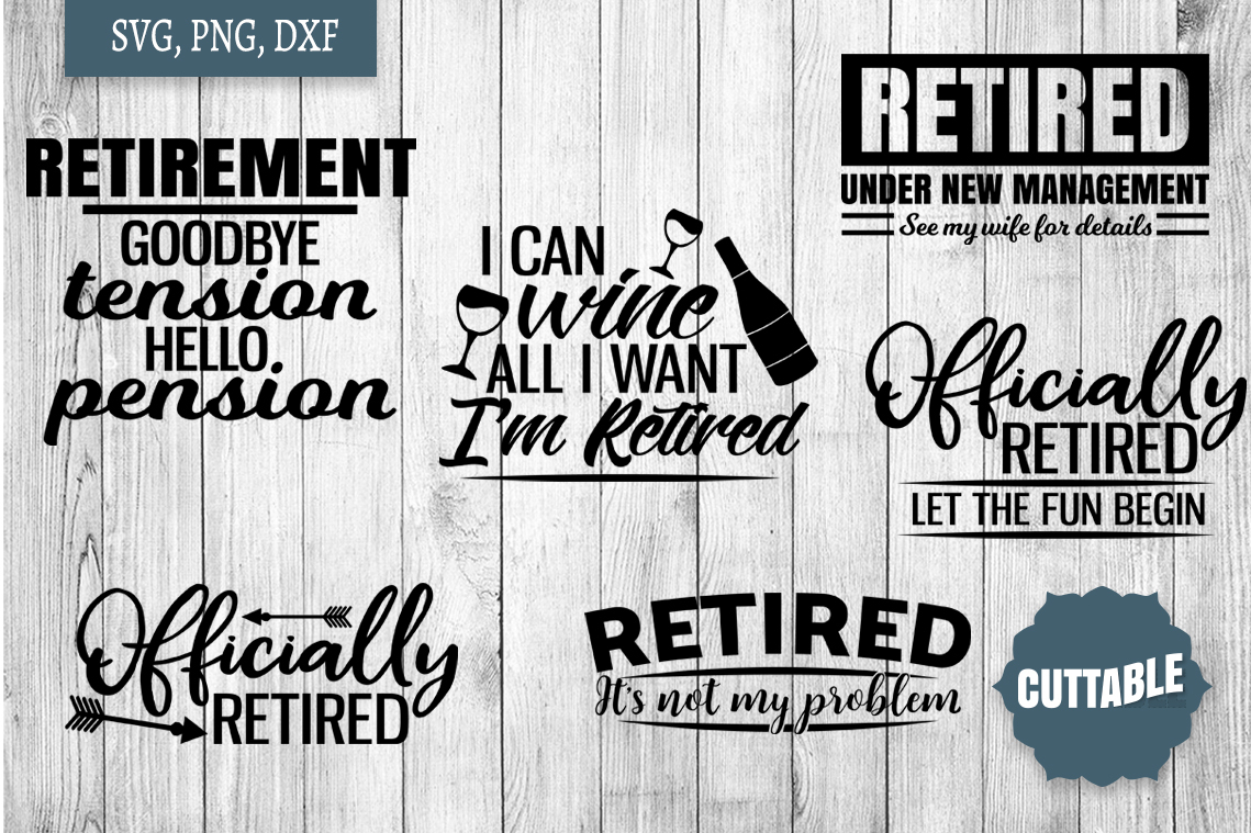 Retirement SVG bundle, retired quote cut files, retired svgs example image 3