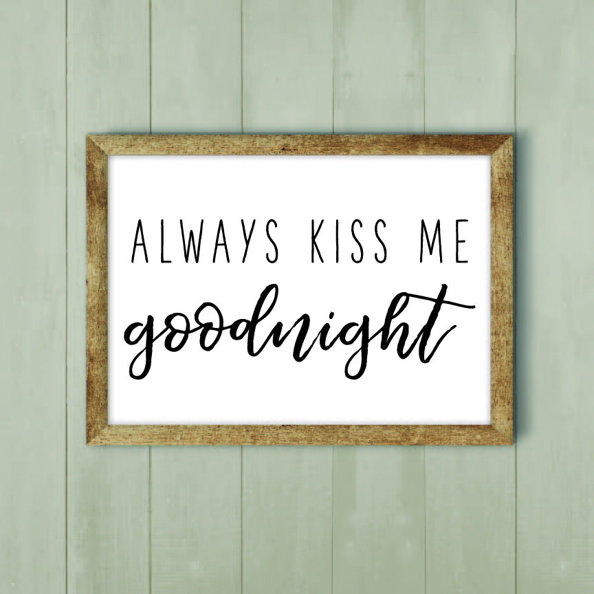Always Kiss Me Goodnight SVG EPS DXF cut files example image 2