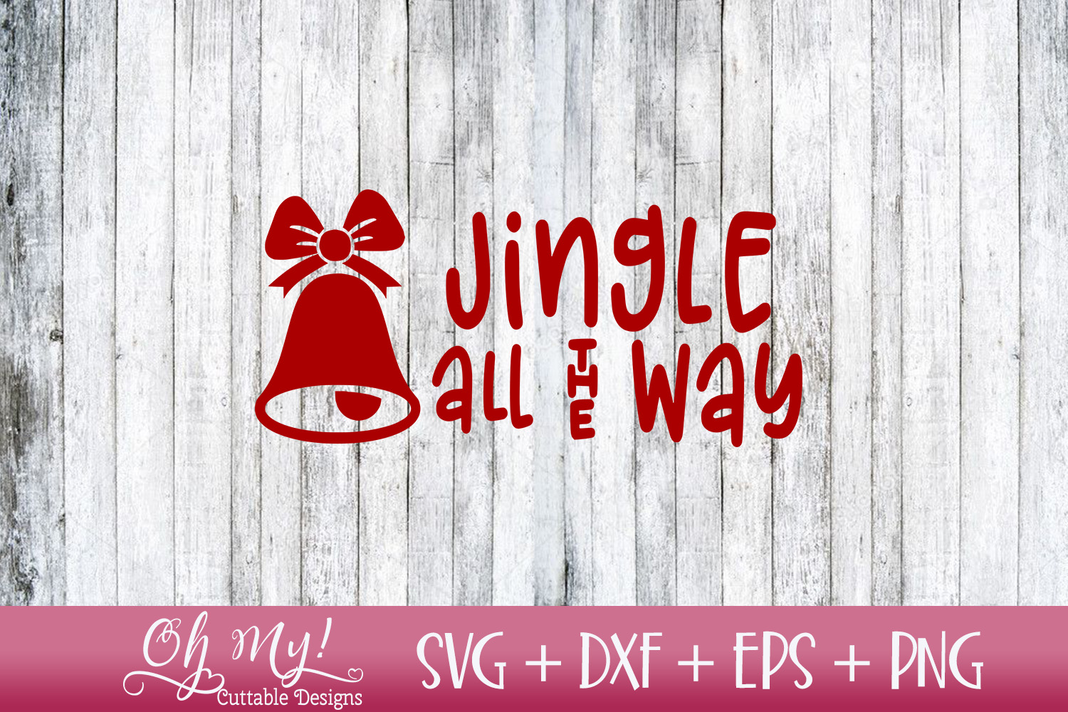 Jingle All The Way - SVG EPS DXF Cutting File example image 2