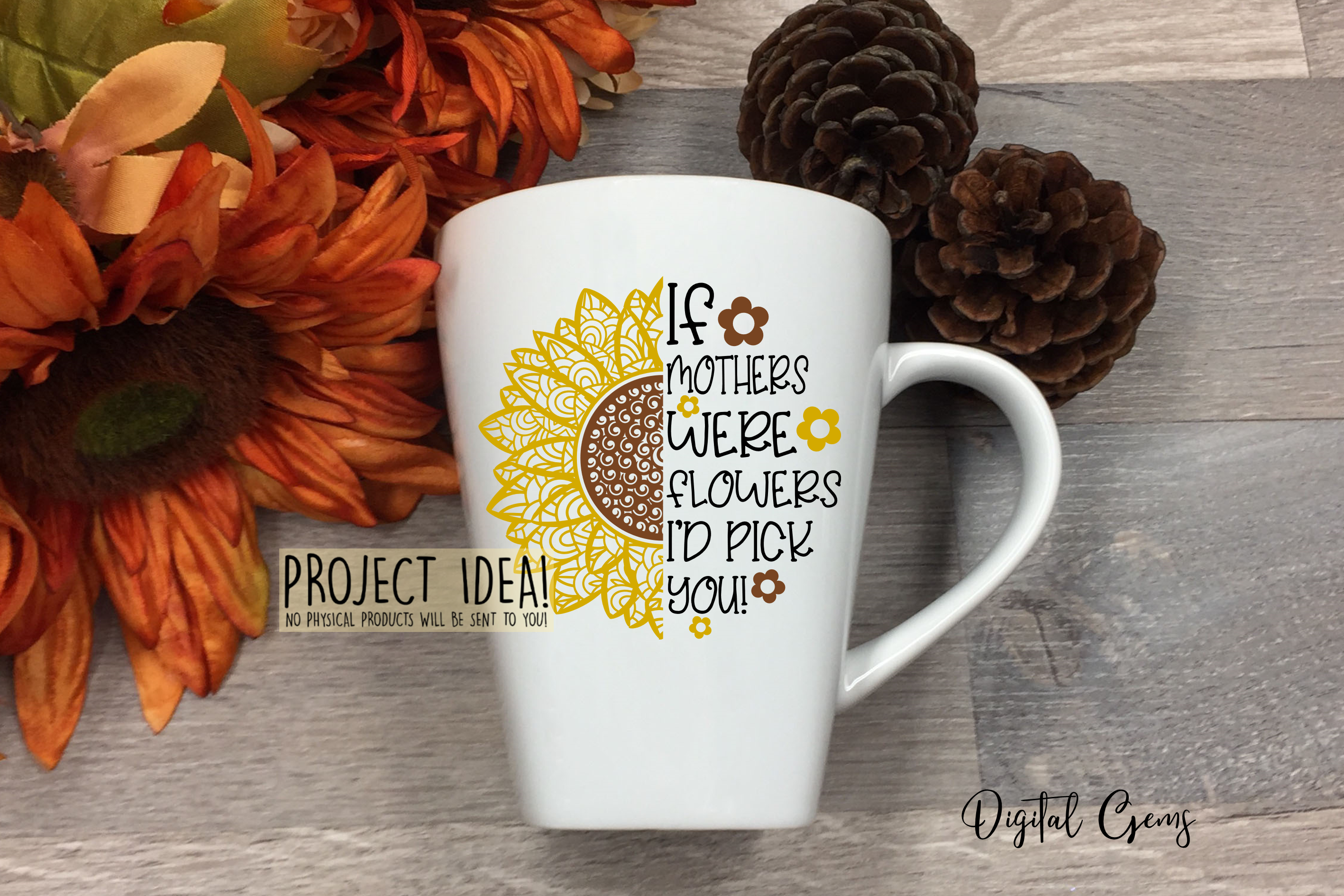 Sunflower, If mothers were flowers SVG / PNG / EPS / DXF example image 4