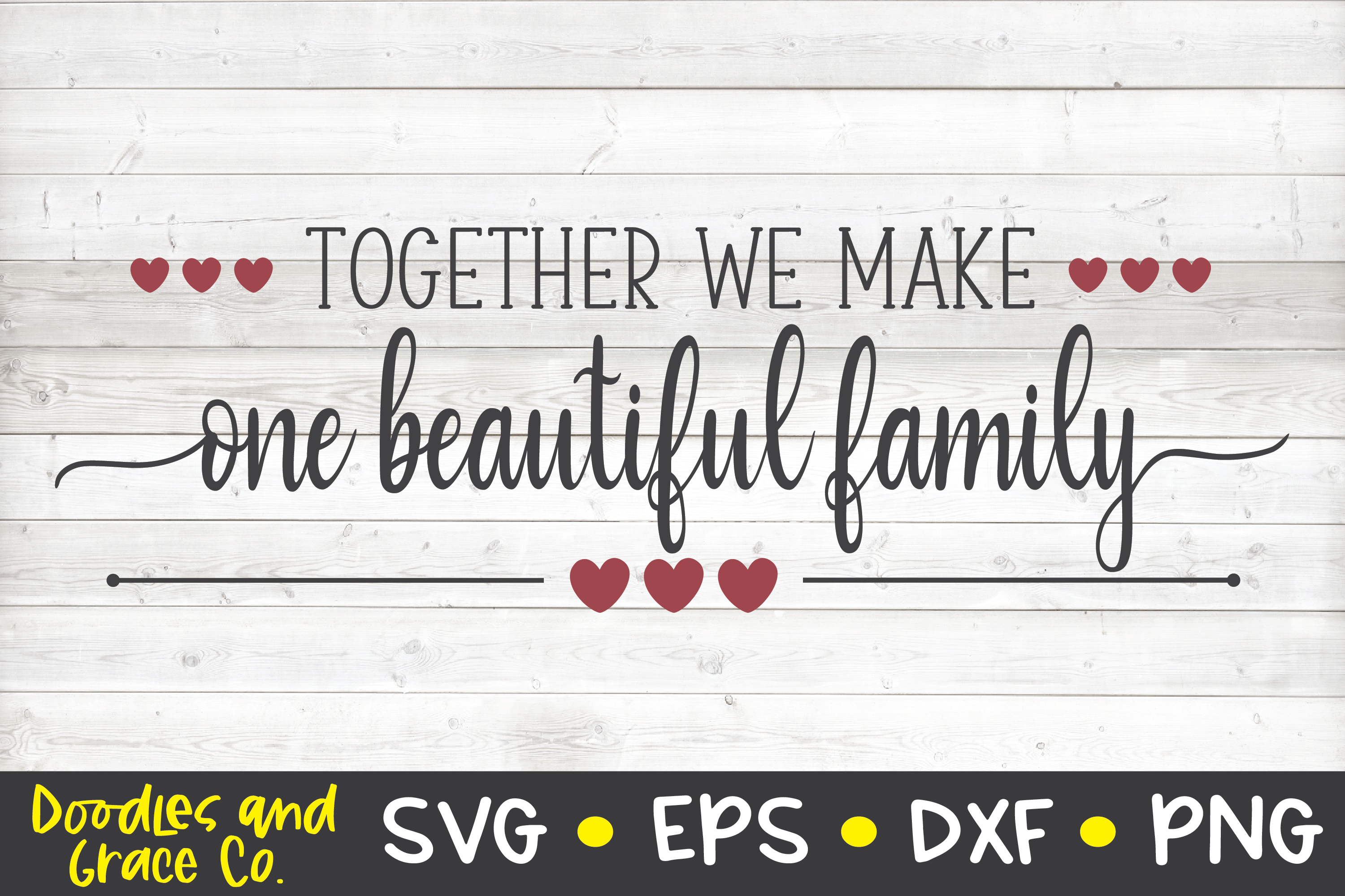 Together We Make One Beautiful Family - Family SVG - SVG - E example image 3
