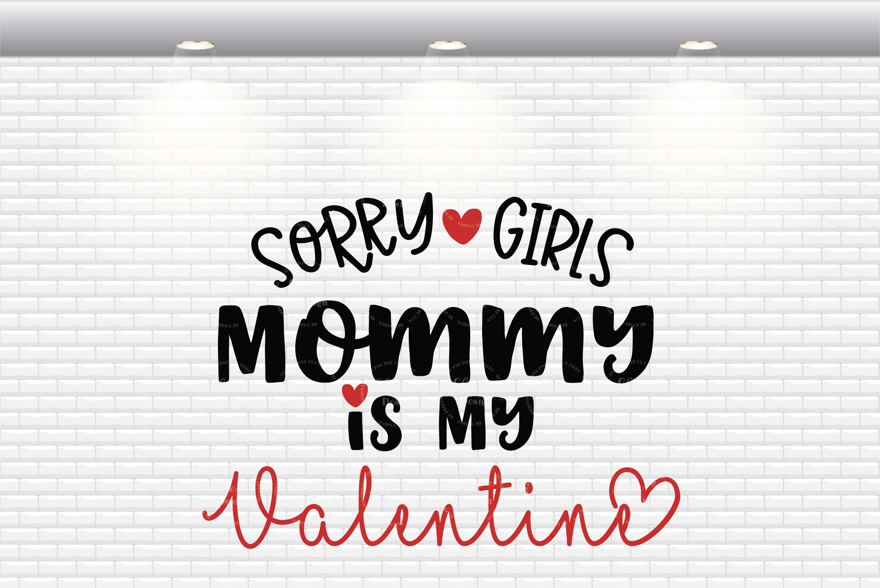 Sorry Girls Mommy Is My Valentine SVG Cut Files example image 2