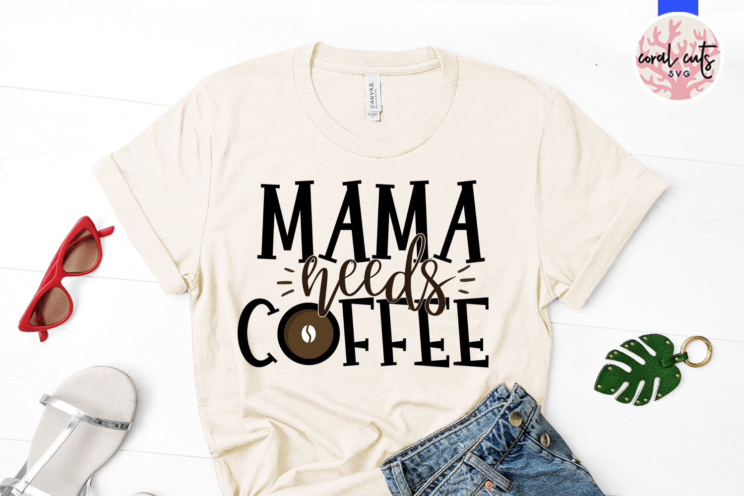 Mama needs a coffee - Mother SVG EPS DXF PNG Cutting File example image 2