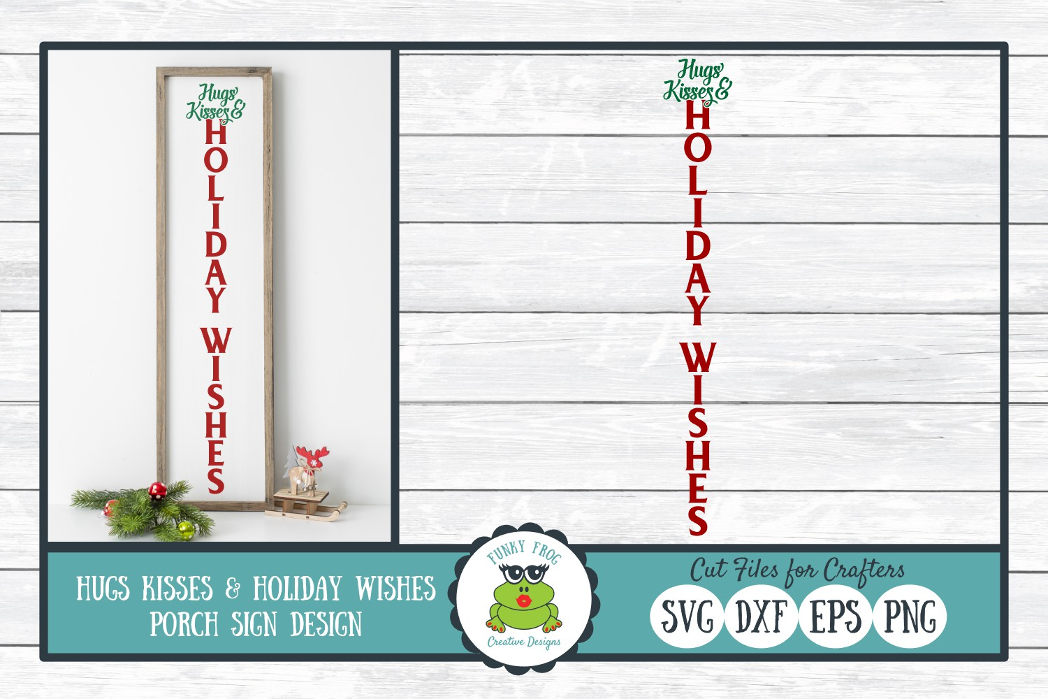 Hugs Kisses & Holiday Wishes Porch Sign Design example image 1