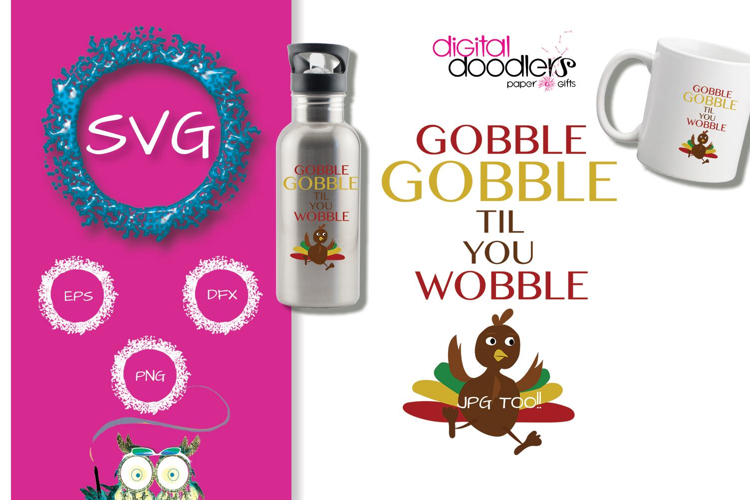 Gobble Gobble Til You Wobble example image 2