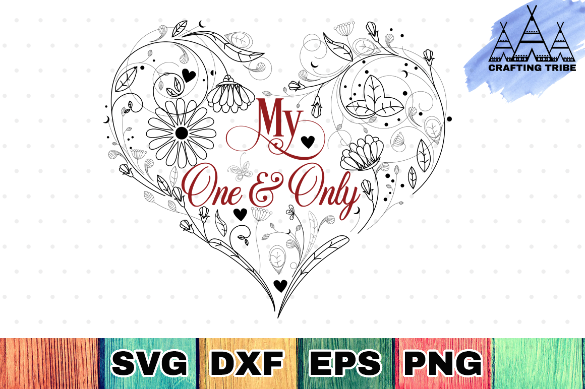 Valentine SVG Cut File - My One & Only example image 1